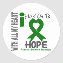 I Hold On To Hope Tourette's Syndrome Classic Round Sticker