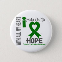 I Hold On To Hope Tourette's Syndrome Pinback Button