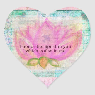 I honor the Spirit in you which is also in me Heart Sticker
