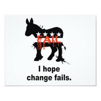"""I hope change fails 4.25"""" x 5.5"""" invitation card"""