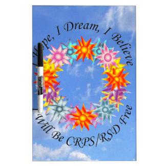 I Hope I Dream I Believe I will be CRPS RSD FREE F Dry Erase Board