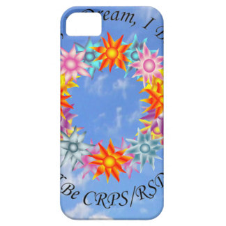 I Hope I Dream I Believe I will be CRPS RSD FREE iPhone SE/5/5s Case