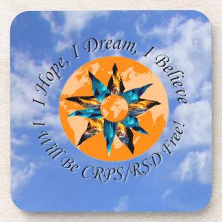 I Hope I Dream I Believe I will be CRPS RSD FREE L Coaster