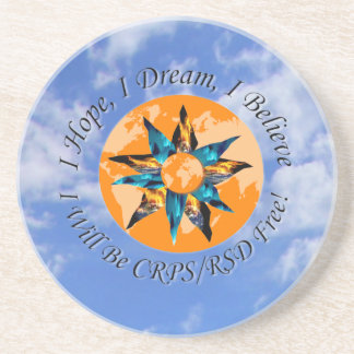 I Hope I Dream I Believe I will be CRPS RSD FREE L Drink Coaster