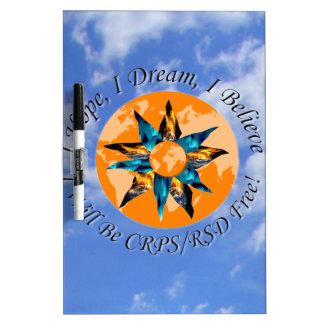 I Hope I Dream I Believe I will be CRPS RSD FREE L Dry Erase Board