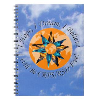 I Hope I Dream I Believe I will be CRPS RSD FREE L Notebooks