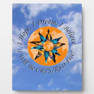 I Hope I Dream I Believe I will be CRPS RSD FREE L Plaque
