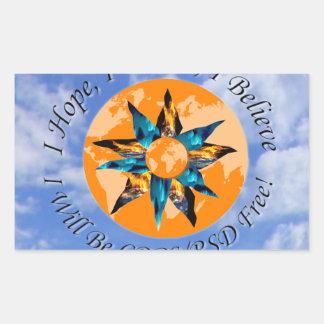I Hope I Dream I Believe I will be CRPS RSD FREE L Rectangular Sticker