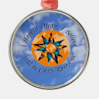 I Hope I Dream I Believe I will be CRPS RSD FREE L Round Metal Christmas Ornament