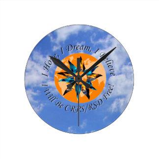 I Hope I Dream I Believe I will be CRPS RSD FREE L Round Wall Clock