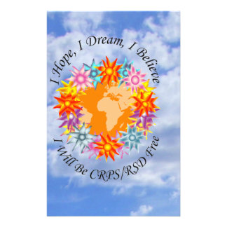 I Hope I Dream I Believe I will be CRPS RSD FREE O Stationery
