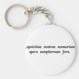 I hope that the memory of our friendship will..... keychain