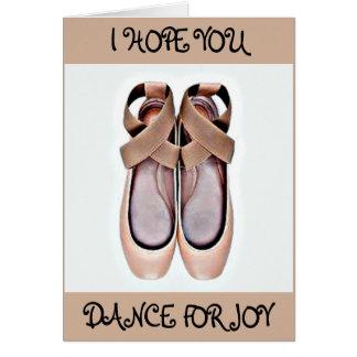 I HOPE YOU DANCE (BALLET SLIPPERS) BIRTHDAY CARD