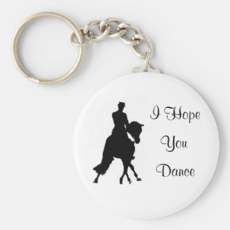 I Hope You Dance Dressage Horse Key Chain