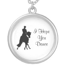 I Hope You Dance Dressage Horse Necklace