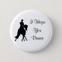 I Hope You Dance Dressage Horse Pin