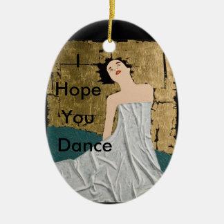 I Hope You Dance Ornament