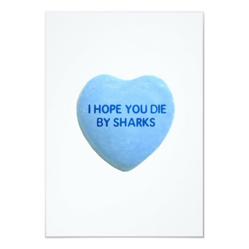 I Hope You Die By  Sharks Blue Candy Heart 3.5x5 Paper Invitation Card