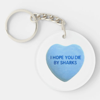 I Hope You Die By  Sharks Blue Candy Heart Keychain