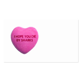I Hope You Die By Sharks Pink Candy Heart Business Card Template
