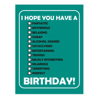 I Hope You Have A... Birthday Postcard