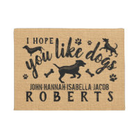 I Hope You Like Dogs Funny Dog Lover Personalized Doormat