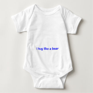 i hug like a bear baby bodysuit