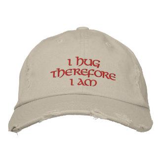 I hug therefore I am Embroidered Baseball Hat