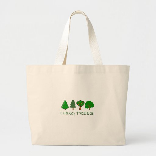 I Hug Trees Jumbo Tote Bag
