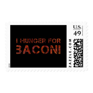 I Hunger For Bacon! Postage Stamp