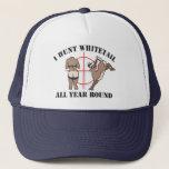 "I Hunt Whitetail All Year Round Trucker Hat<br><div class=""desc"">Trucker Hat</div>"