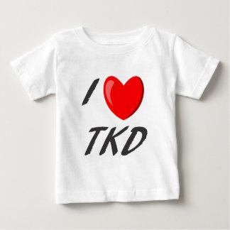 I I love TKD Baby T-Shirt