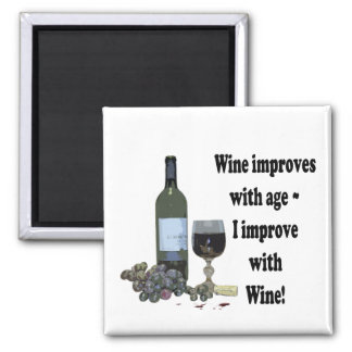 I improve with Wine, humorous Wine Magnet