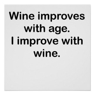 I Improve With Wine Poster