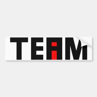 I in team bumper sticker