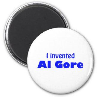 I invented Al Gore 2 Inch Round Magnet