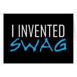 I Invented Swag Lite Blue Greeting Cards