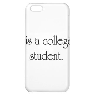 I Is A College Student Cover For iPhone 5C