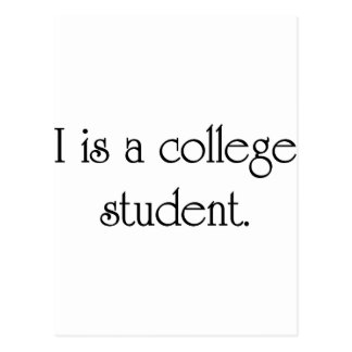 I Is A College Student Postcard