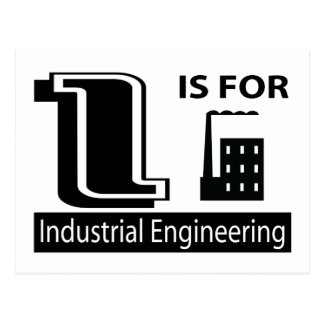 I Is For Industrial Engineering Postcard