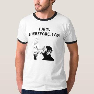 I JAM.THEREFORE, I AM. POLERA
