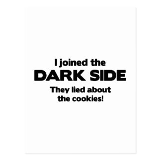 I Joined The Dark Side. They Lied About The Cookie Postcard