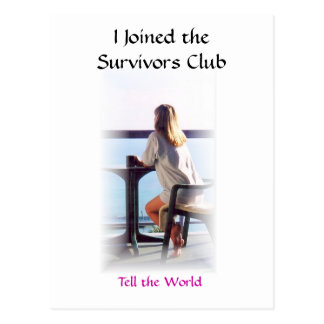 I Joined the Survivors Club Postcard