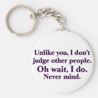 I judge others keychain