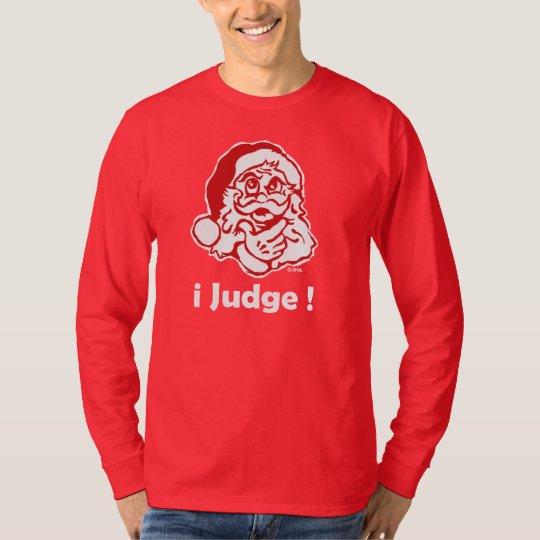 i Judge T-Shirt