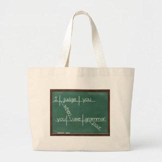 I judge you when you use poor grammar. jumbo tote bag
