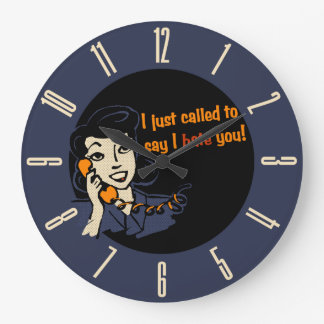 I Just Called To Say I Hate You Large Clock