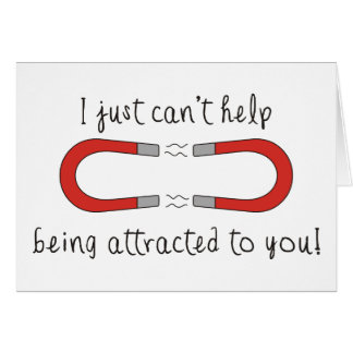 I Just Can't Help Being Attracted to You Cards