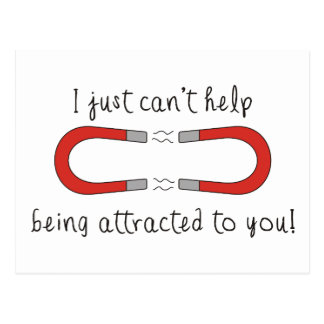 I Just Can't Help Being Attracted to You Postcard