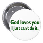 I just can't love you pinback buttons